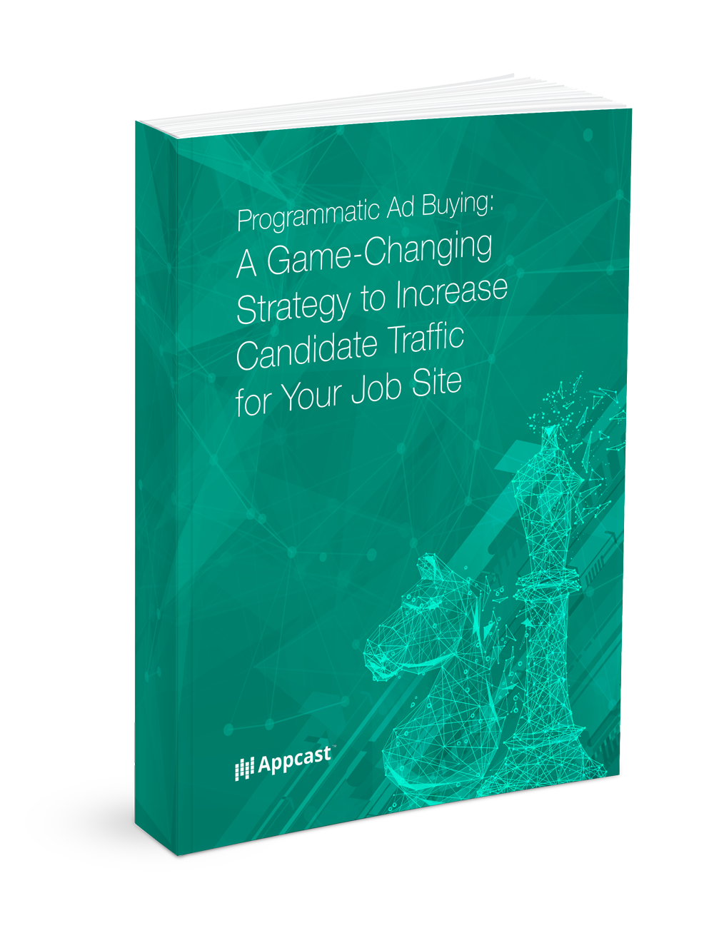 Programmatic Ad Buying: A Game-Changing Strategy to Increase Candidate Traffic for Your Job Site