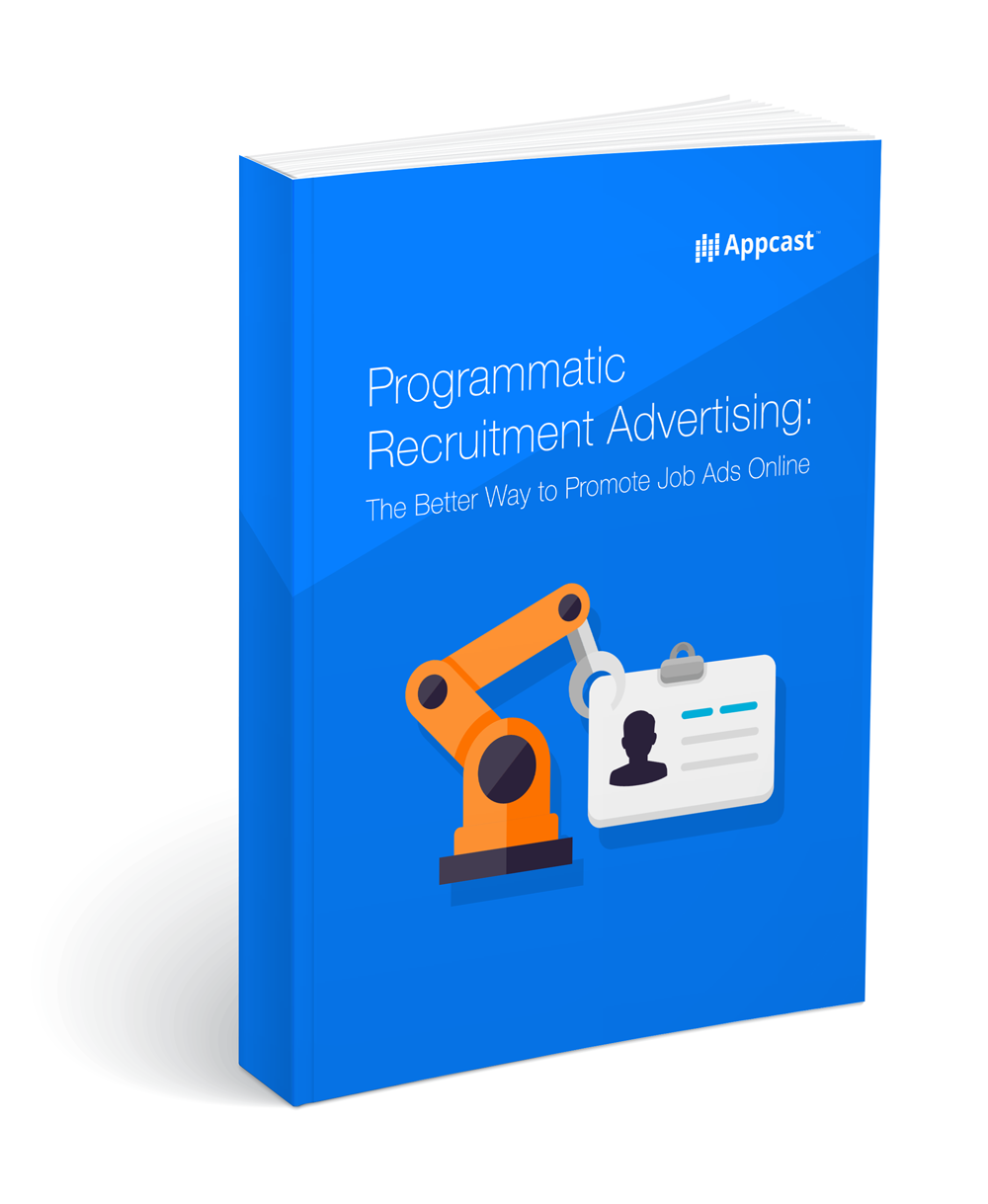 Programmatic Recruitment Advertising: The Better Way to Promote Job Ads Online