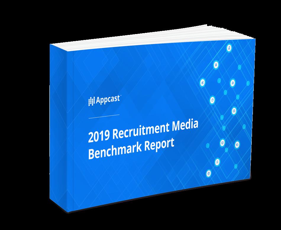 2019 Recruitment Media Benchmark Report